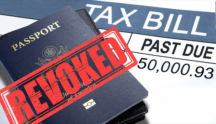 IRS Revoking Americans' Passports for Unpaid Taxes